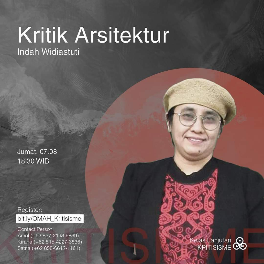 """Kritik Arsitektur"" oleh Indah Widiastuti"