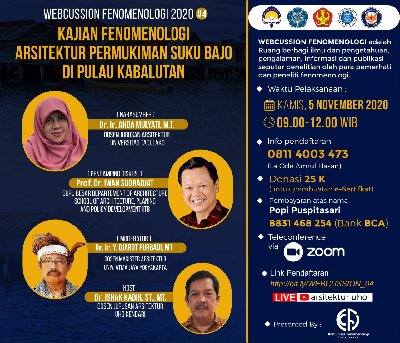 Iwan Sudradjat Menjadi Pendamping Diskusi dalam Webcussion Kajian Fenomenologi Arsitektur Permukiman Suku Bajo di Pulau Kabalutan