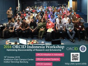 Poto bersama peserta ORCID @ORCID_Org Indonesia Workshop at #ORCIDITB2016 http://bit.ly/orciditb