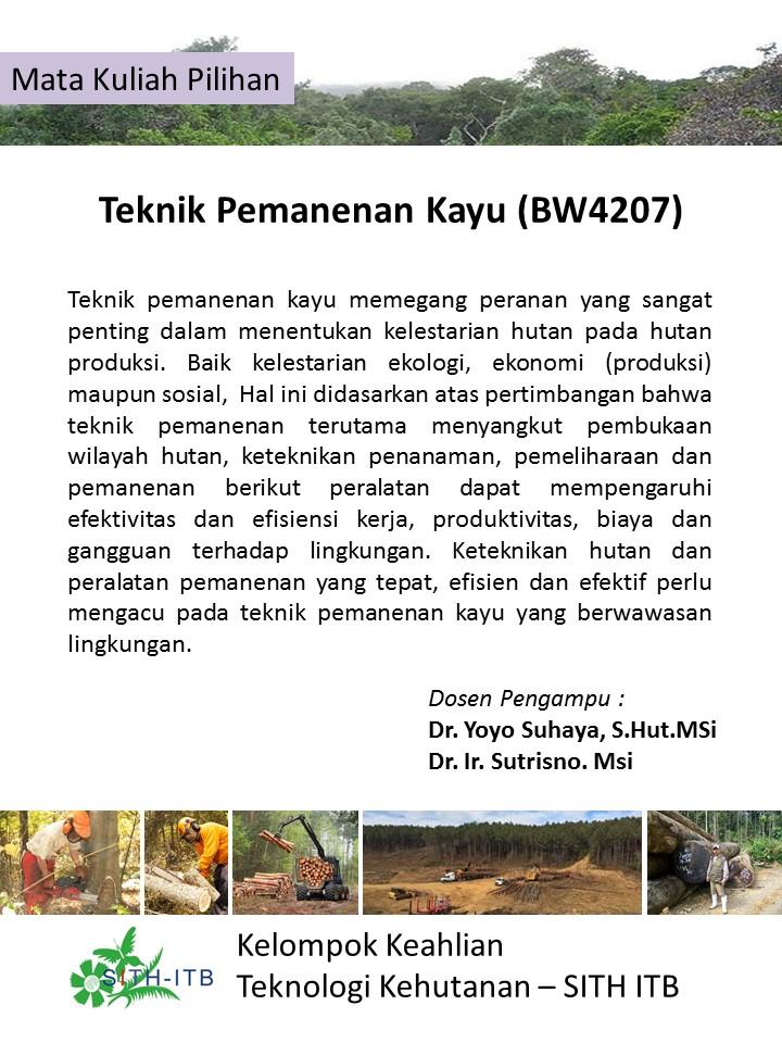 Poster Mata Kuliah Pilihan Teknik Pemanenan Kayu Yoyo S smt Genap